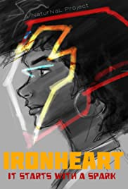 Ironheart: It Starts with a Spark Poster