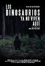 Los dinosaurios ya no viven aquí