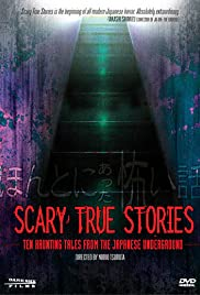 Scary True Stories: Ten Haunting Tales from the Japanese Underground Poster