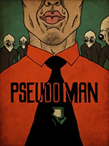 Movies hd direct download Pseudo Man by none [mpeg]
