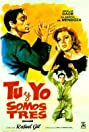 Tú y yo somos tres (1962) Poster