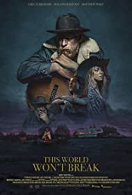 This World Won't Break (2019)