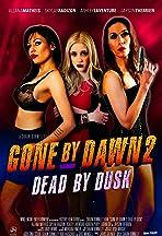 Gone by Dawn 2: Dead by Dusk