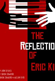 The Reflection of Eric King Poster