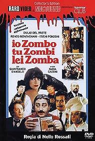 Nadia Cassini, Gianfranco D'Angelo, Duilio Del Prete, Anna Mazzamauro, Renzo Montagnani, Cochi Ponzoni, Tullio Solenghi, and Daniele Vargas in Io zombo, tu zombi, lei zomba (1979)