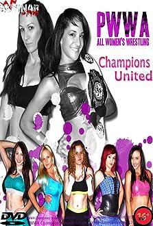 PWWA Champions United (2013 Video)