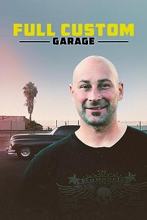 Where to stream Full Custom Garage