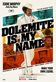 Watch Full HD Movie Dolemite Is My Name (2019)