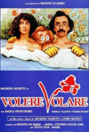 Volere volare (1991) Poster - Movie Forum, Cast, Reviews