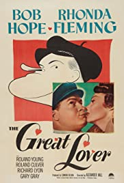 The Great Lover (1949) Poster - Movie Forum, Cast, Reviews