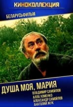 Dusha moya, Mariya