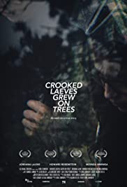 Crooked Laeves Grew on Trees Poster