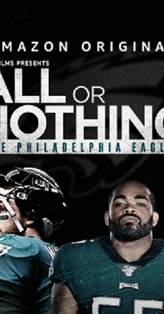 Download All or Nothing: Philadelphia Eagles or watch streaming online complete episodes of  Season 1 in HD 720p 1080p using torrent