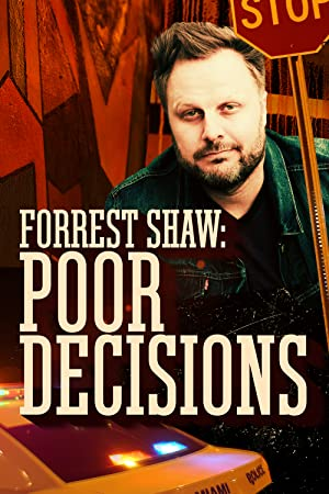 Movie Forrest Shaw: Poor Decisions (2018)