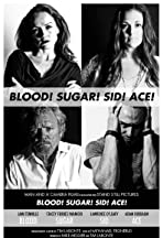 Blood! Sugar! Sid! Ace!