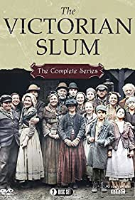 The Victorian Slum (2016)