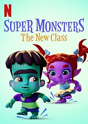 Super Monsters The New Class