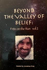 Beyond the Valley of Belief Volume 2: Fritz on the Run