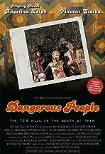 Dangerous People
