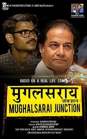 Mughalsarai Junction movie, song and  lyrics