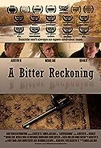 A Bitter Reckoning