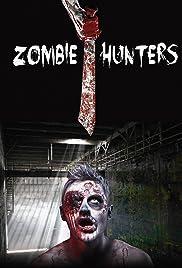 Zombie Hunters(2007) Poster - Movie Forum, Cast, Reviews