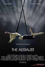 Dreya Weber in The Aerialist (2020)