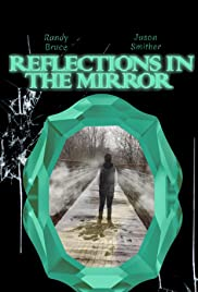 Reflections in the Mirror Poster