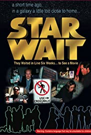 Star Wait (2005) Poster - Movie Forum, Cast, Reviews