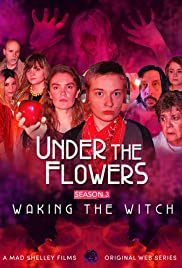 Under the Flowers: Waking the Witch Poster