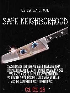 Safe Neighborhood (2018)