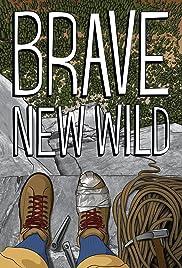 Brave New Wild Poster
