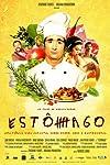 Estomago: A Gastronomic Story (2007)
