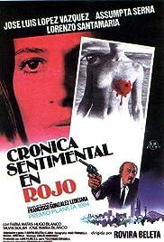 Crónica sentimental en rojo Poster