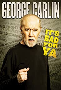 Primary photo for George Carlin... It's Bad for Ya!
