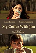 My Coffee with Jim