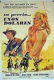 Su precio... unos dólares Poster