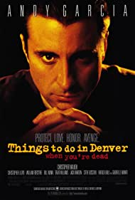 Andy Garcia in Things to Do in Denver When You're Dead (1995)