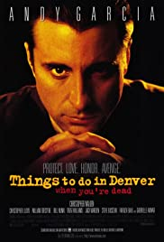 Things to Do in Denver When You're Dead (1995) 720p