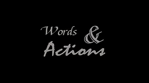 Words & Actions: Official Trailer