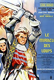 The Miracle of the Wolves (1961) Poster - Movie Forum, Cast, Reviews