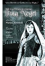 Life Is a Dream in Cinema: Pola Negri