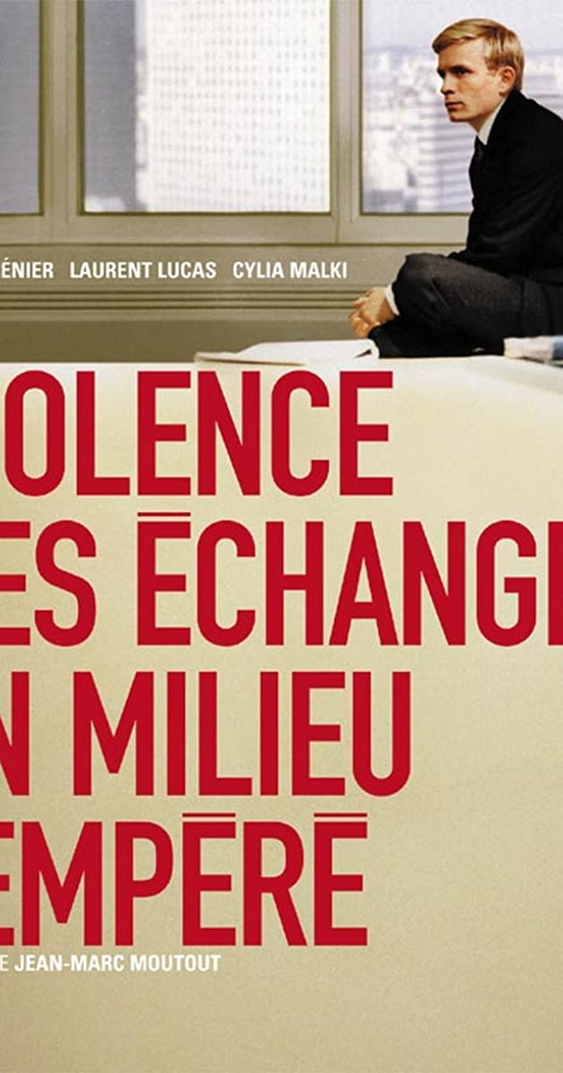 Violence des échanges en milieu tempéré (2003) - Violence