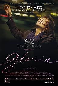 Gloria (2013) Poster - Movie Forum, Cast, Reviews