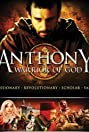 Anthony, Warrior of God (2006) Poster