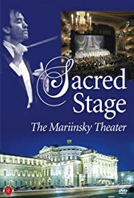 Primary photo for Sacred Stage: The Mariinsky Theater