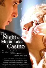 The Night at Moon Lake Casino