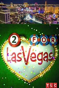 Primary photo for Two for Las Vegas
