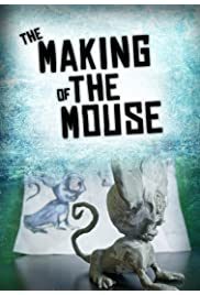 The Making of the Mouse
