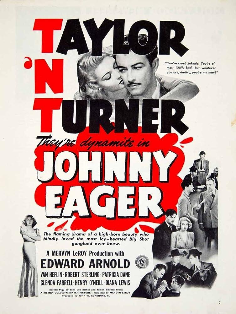 Van Heflin, Robert Taylor, Lana Turner, Edward Arnold, and Robert Sterling in Johnny Eager (1941)